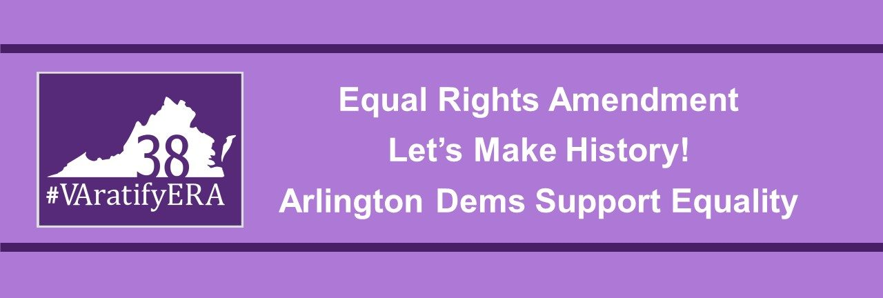 RESOLUTION: Arlington Dems Support Passage of the Equal Rights Amendment