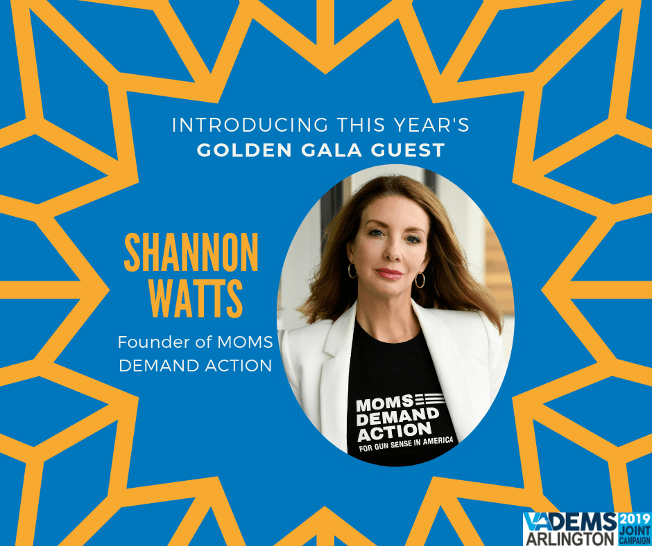 """Moms Demand Action"" National Gun Safety Group Founder Shannon Watts to Headline Arlington Dems' Oct. 19 Golden Gala"