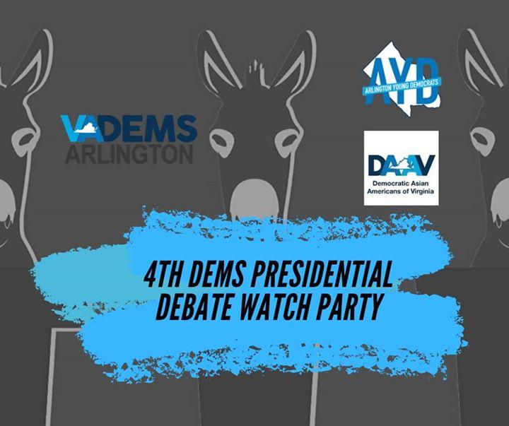 4th Dem Presidential Debate Watch Party