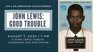 AYD John Lewis Tribute: Good Trouble