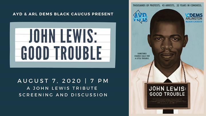 AYD John Lewis Tribute: Good Trouble