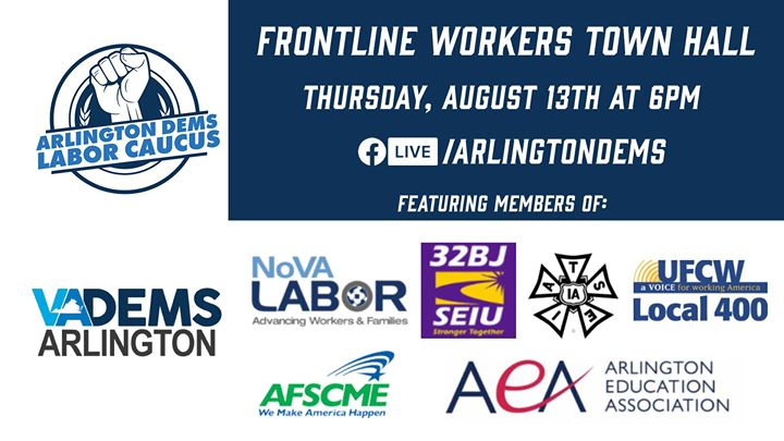 ArlDems Labor Caucus Frontline Workers Town Hall