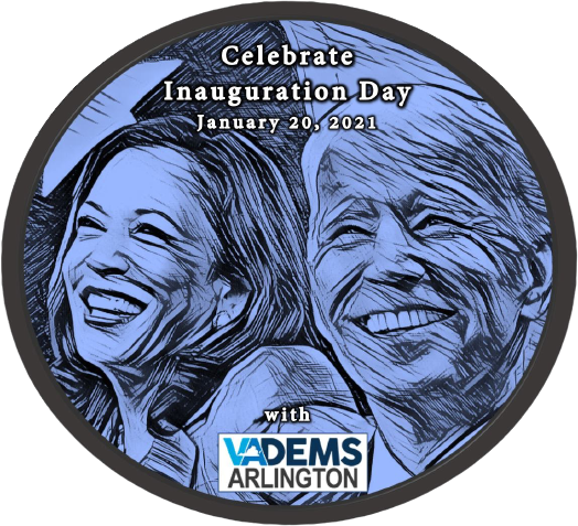 Arlington Democrats Shift Previously Announced Socially Distanced Presidential Inauguration Celebration to Virtual Event