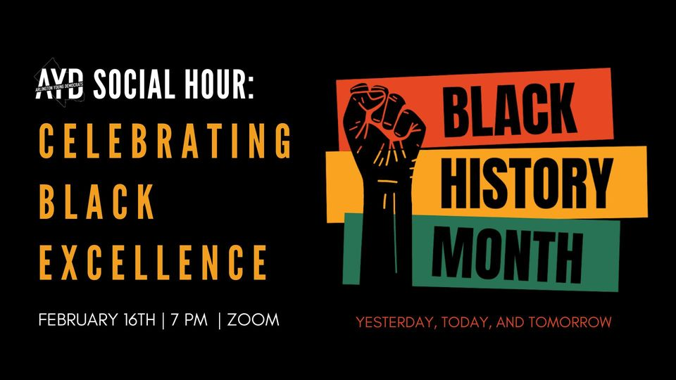 AYD Social Hour: Celebrating Black Excellence