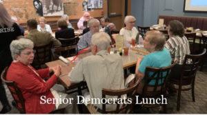 Senior Democrats Lunch @ Virtual