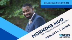 Morning Mug with Del. Joshua Cole