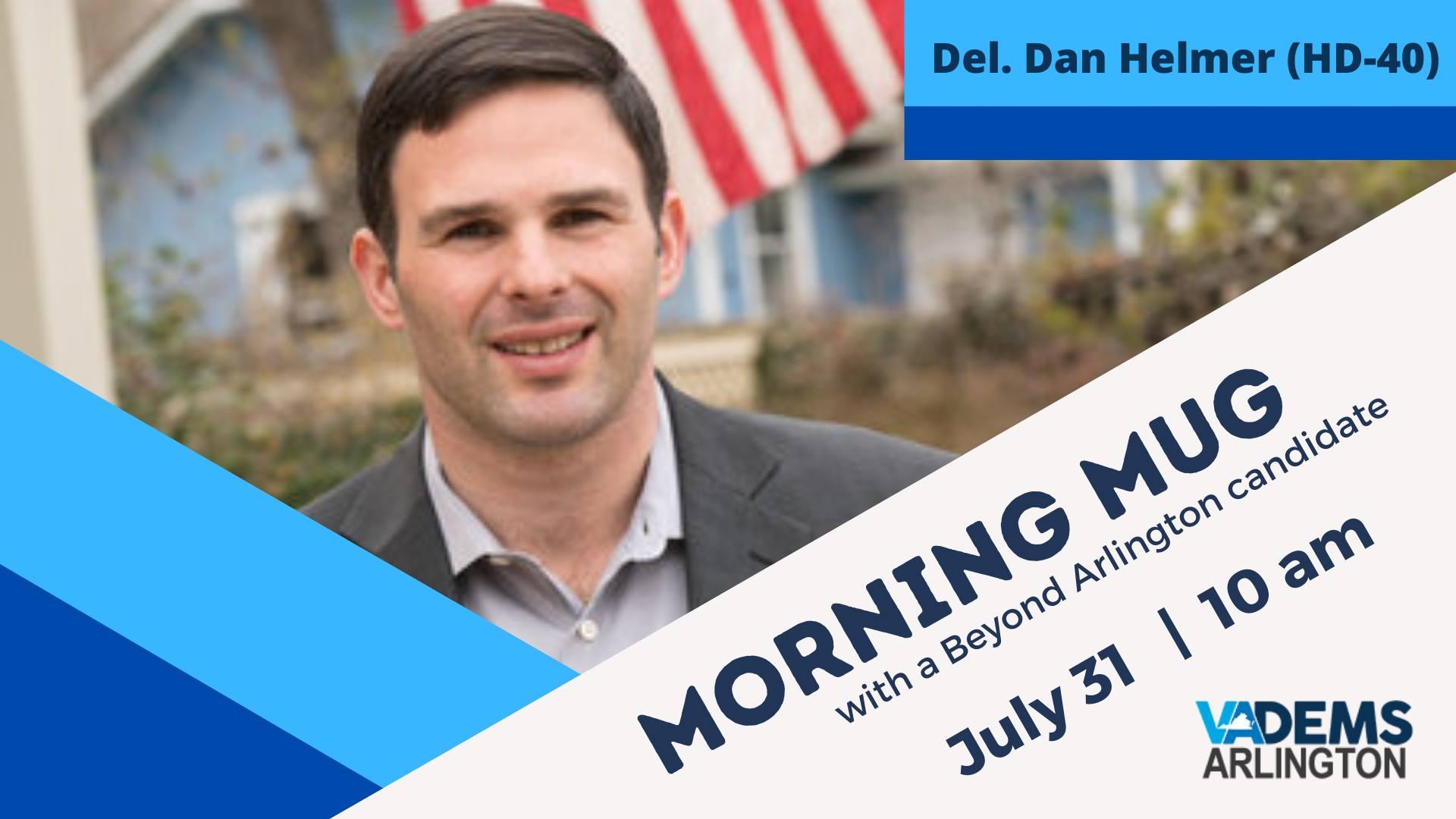 Morning Mug with Del. Dan Helmer