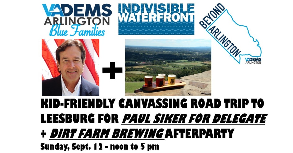 Beyond Arlington, Blue Families & Indivisible Waterfront Canvass for PAUL SIKER @ Evergreen MillElementary | Leesburg | VA | United States